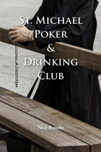 St. Michael Poker & Drinking Club – Front Cover